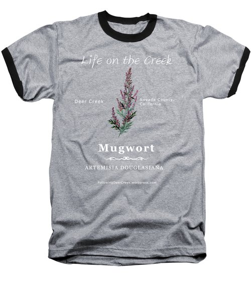 Mugwort - White Text Baseball T-Shirt