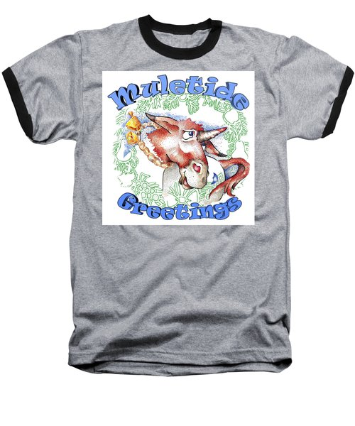 Real Fake News Muletide Greetings Baseball T-Shirt