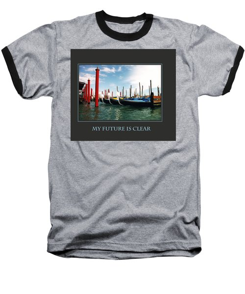 Baseball T-Shirt featuring the photograph My Future Is Clear by Donna Corless