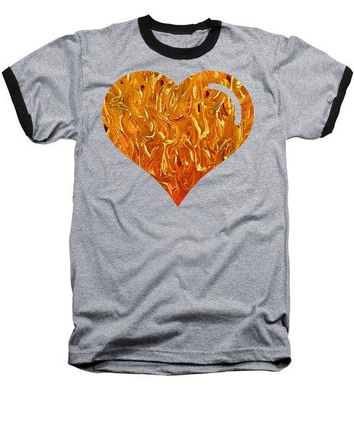 My Heart Is On Fire Baseball T-Shirt