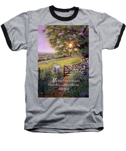 My Sheep Hear My Voice Baseball T-Shirt