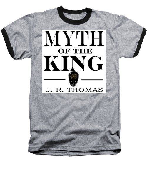 Baseball T-Shirt featuring the digital art Myth Of The King Cover by Jayvon Thomas