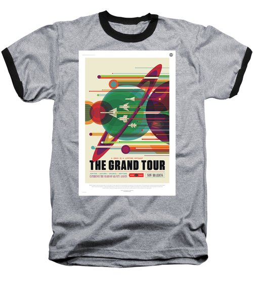 Nasa The Grand Tour Poster Art Visions Of The Future Baseball T-Shirt