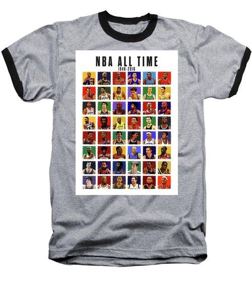 Nba All Times Baseball T-Shirt by Semih Yurdabak