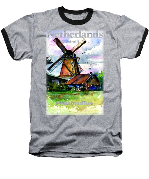 Netherlands Windmill Shirt Baseball T-Shirt