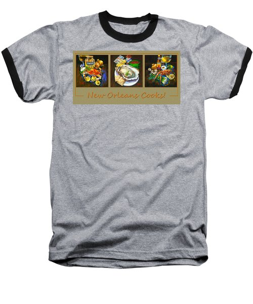 Baseball T-Shirt featuring the painting New Orleans Cooks by Dianne Parks