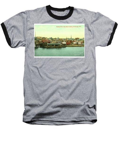 Newburgh Steamers Ferrys And River - 15 Baseball T-Shirt