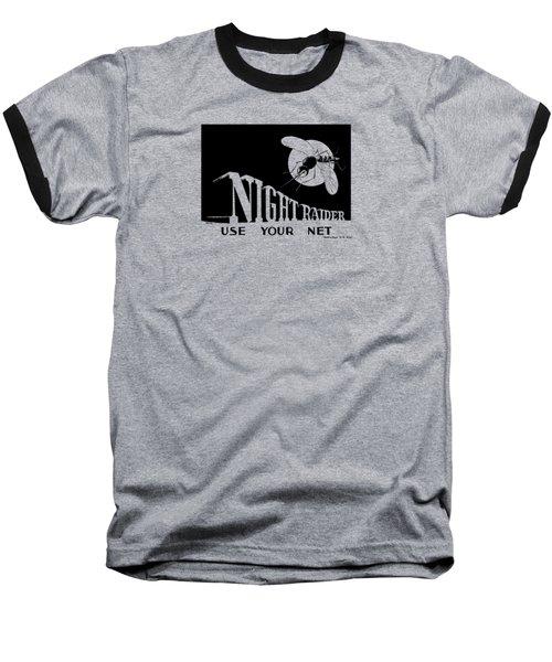Night Raider Ww2 Malaria Poster Baseball T-Shirt