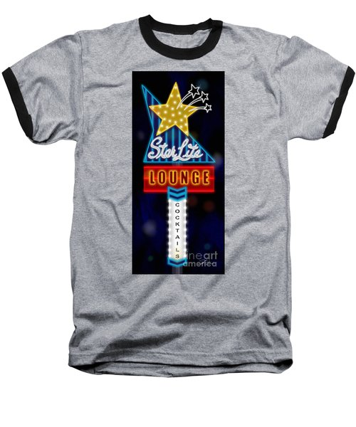 Nightclub Sign Starlite Lounge Baseball T-Shirt