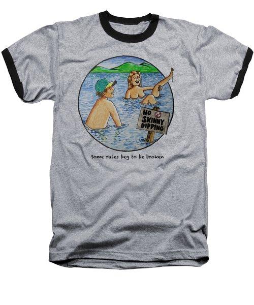 No Skinny Dipping Baseball T-Shirt