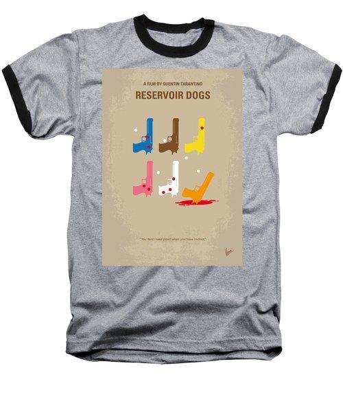 No069 My Reservoir Dogs Minimal Movie Poster Baseball T-Shirt