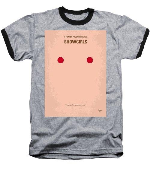 No076 My Showgirls Minimal Movie Poster Baseball T-Shirt