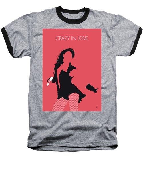 No122 My Beyonce Minimal Music Poster Baseball T-Shirt