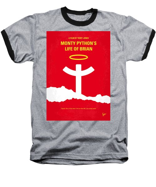 No182 My Monty Python Life Of Brian Minimal Movie Poster Baseball T-Shirt by Chungkong Art