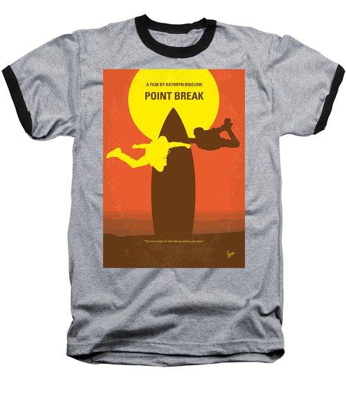 No455 My Point Break Minimal Movie Poster Baseball T-Shirt