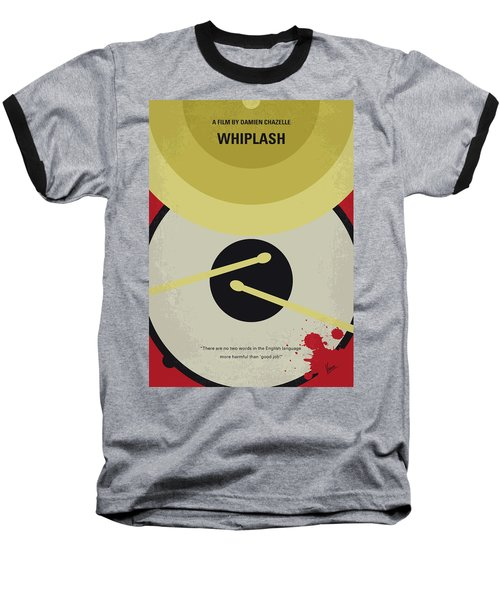 Baseball T-Shirt featuring the digital art No761 My Whiplash Minimal Movie Poster by Chungkong Art