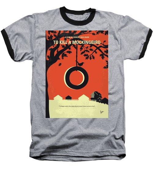 No844 My To Kill A Mockingbird Minimal Movie Poster Baseball T-Shirt