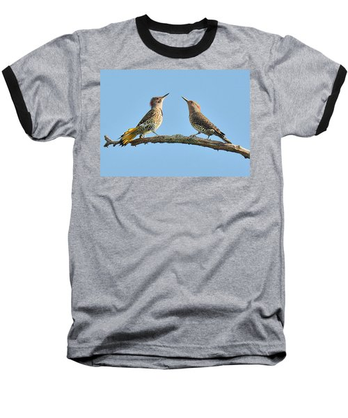 Northern Flickers Communicate Baseball T-Shirt