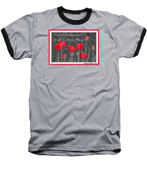 Nurtures Strength Baseball T-Shirt by Holley Jacobs