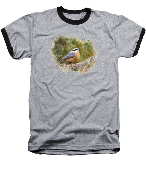 Nuthatch Watercolor Art Baseball T-Shirt