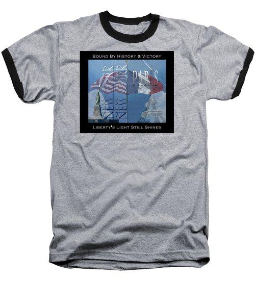 Ny And Paris - Usa And France Baseball T-Shirt by Robert J Sadler