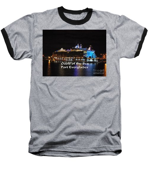 Baseball T-Shirt featuring the photograph Oasis Of The Seas by Gary Wonning