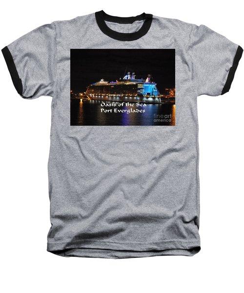 Oasis Of The Seas Baseball T-Shirt