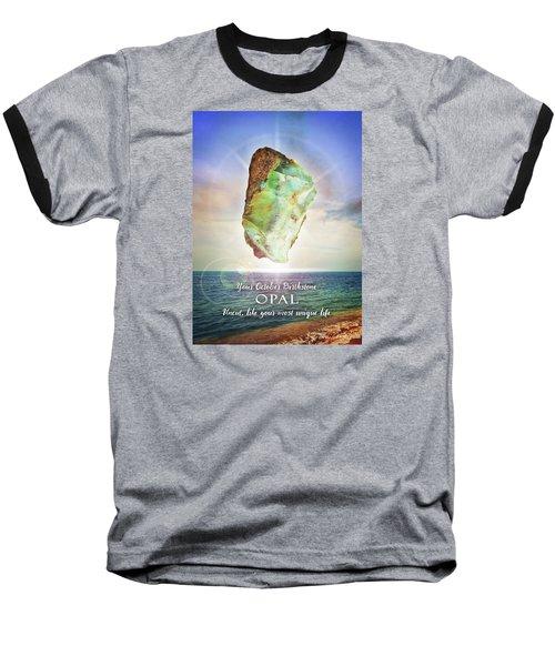 October Birthstone Opal Baseball T-Shirt