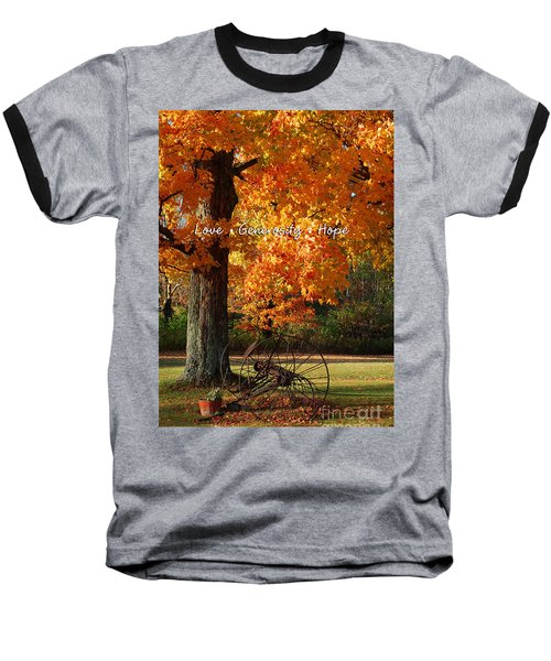 October Day Love Generosity Hope Baseball T-Shirt by Diane E Berry