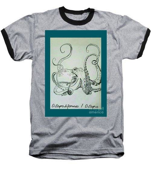 Octopodiformes Octopus Baseball T-Shirt by Scott D Van Osdol