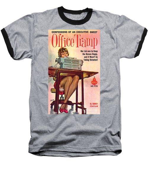 Office Tramp Baseball T-Shirt