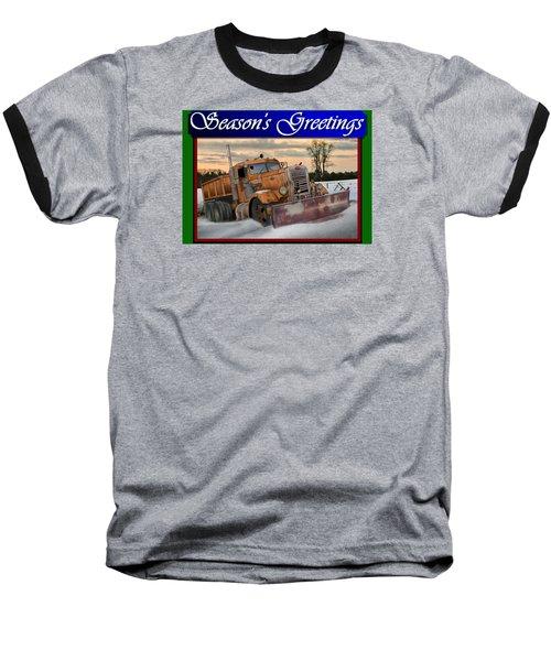 Ol' Pete Snowplow Christmas Card Baseball T-Shirt by Stuart Swartz