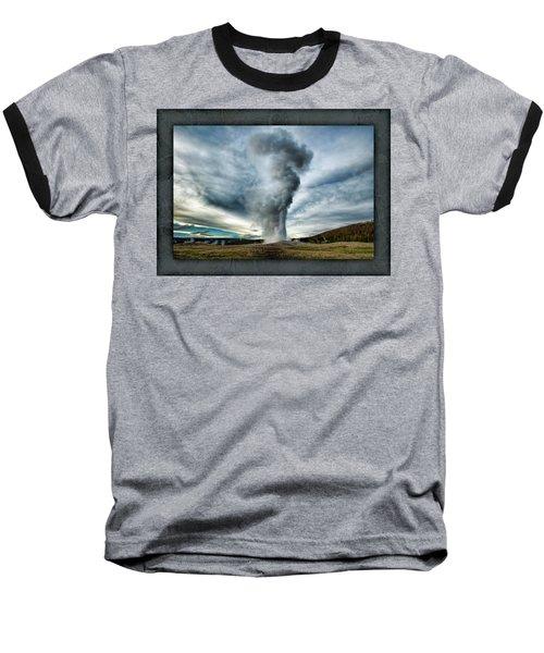 Old Faithful Baseball T-Shirt