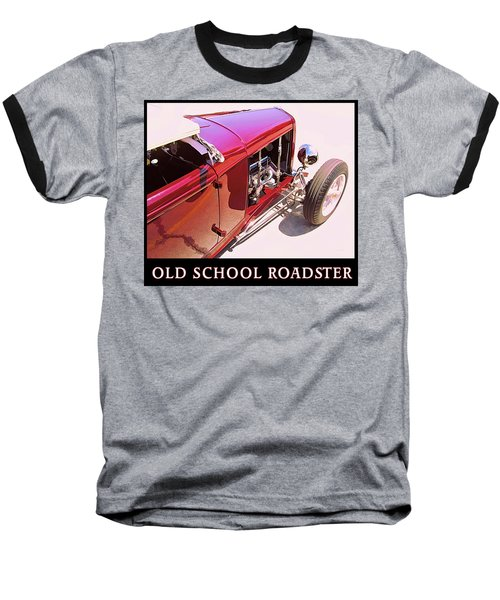 Old School Roadster Title Baseball T-Shirt
