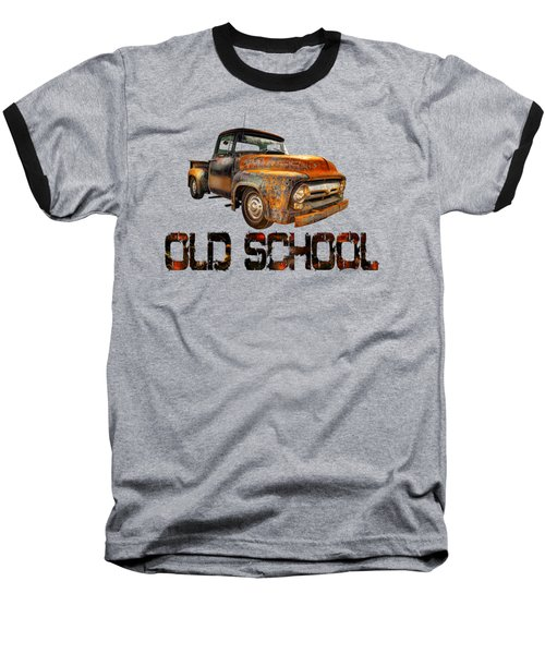 Old Truck Right Attitude Baseball T-Shirt
