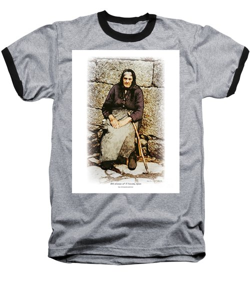 Old Woman Of Spain Baseball T-Shirt