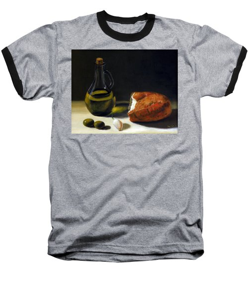 Olive Oil And Bread Baseball T-Shirt