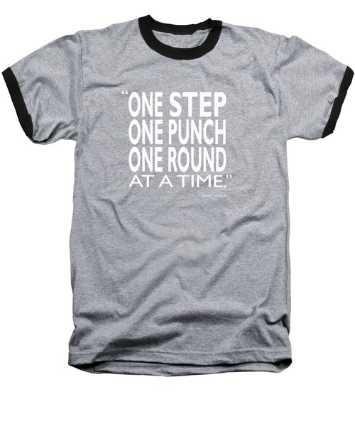 One Step One Punch One Round Baseball T-Shirt