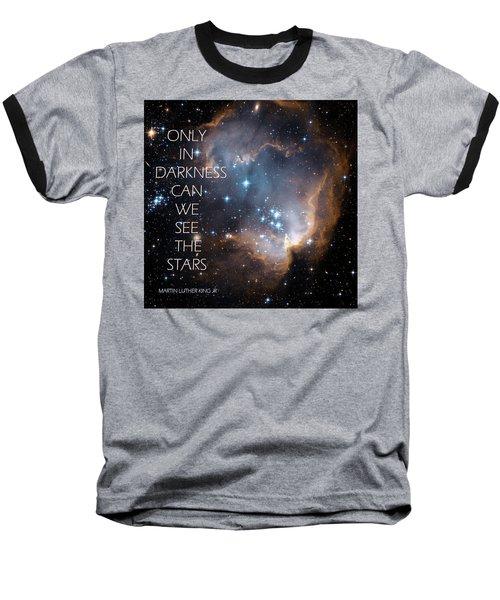 Only In Darkness Baseball T-Shirt by Lora Serra