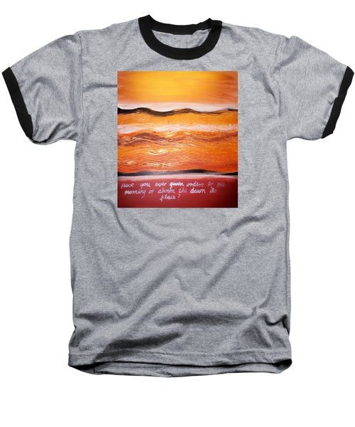 Baseball T-Shirt featuring the painting Orders To The Morning by Winsome Gunning
