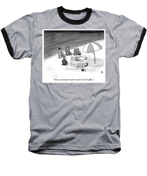 Out Of Office Baseball T-Shirt