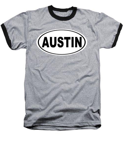 Oval Austin Texas Home Pride Baseball T-Shirt