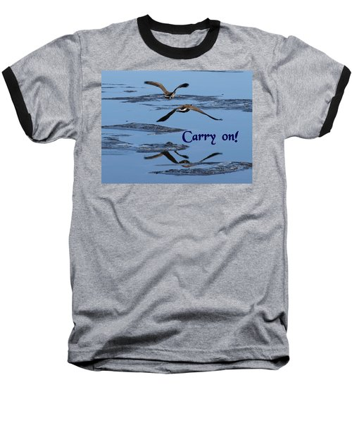 Baseball T-Shirt featuring the photograph Over Icy Waters Carry On by DeeLon Merritt