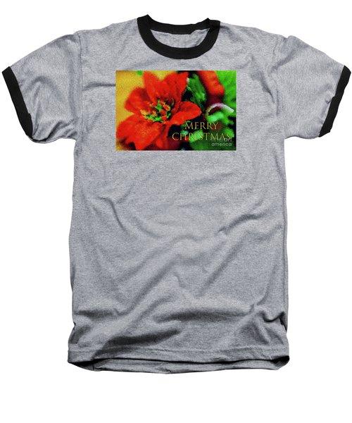 Painted Poinsettia Merry Christmas Baseball T-Shirt