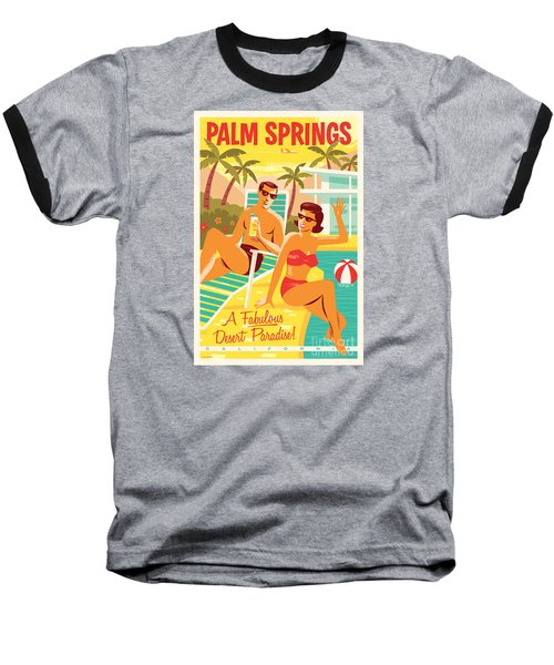 Palm Springs Retro Travel Poster Baseball T-Shirt by Jim Zahniser
