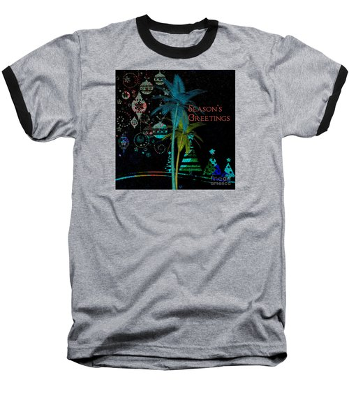 Baseball T-Shirt featuring the digital art Palm Trees Season's Greetings by Megan Dirsa-DuBois
