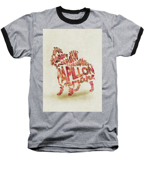 Baseball T-Shirt featuring the painting Papillon Dog Watercolor Painting / Typographic Art by Inspirowl Design
