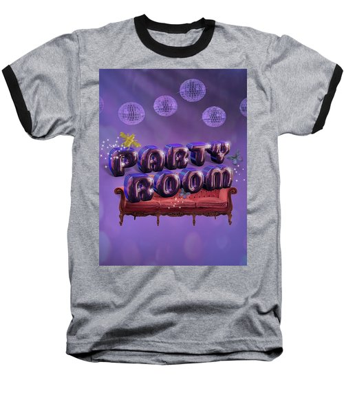 Party Room Baseball T-Shirt by La Reve Design