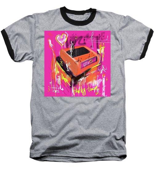 Party Time  Baseball T-Shirt