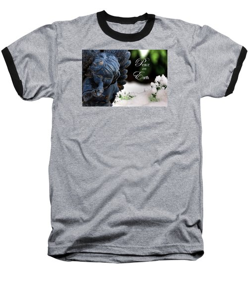 Baseball T-Shirt featuring the photograph Peace On Earth Angel by Shelley Neff